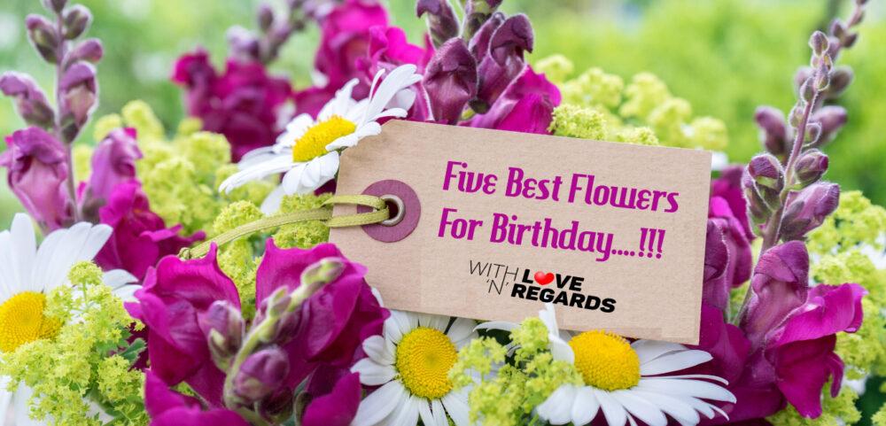 best birthday flowers - Withlovenregards