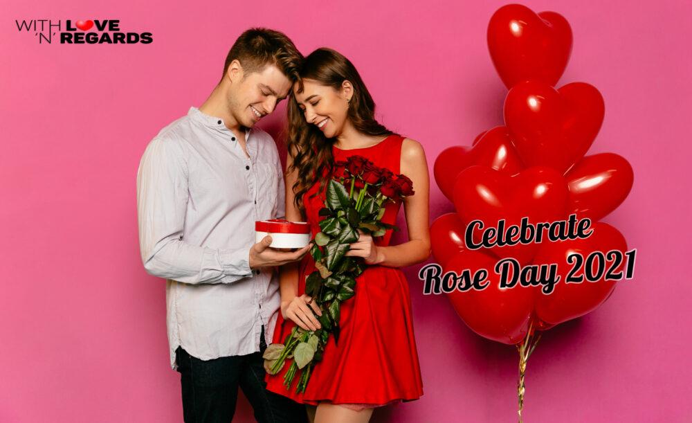 Celebrate Rose Day 2021 - Withlovenregards